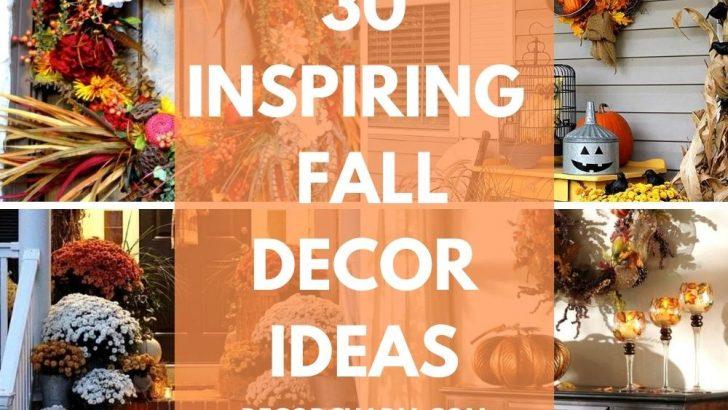 30 INSPIRING FALL DECOR IDEAS